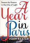 A Year in Paris: ...
