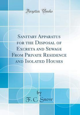 Sanitary Apparatus for the Disposal of Excreta and Sewage from Private Residence and Isolated Houses
