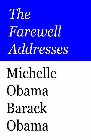 The Farewell Addresses