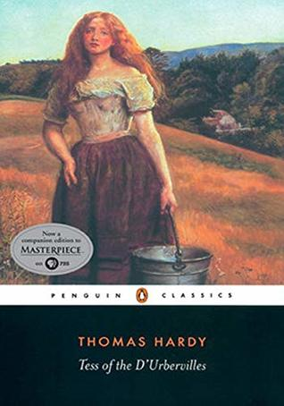 Tess of the d'Urbervilles - (ANNOTATED) Original, Unabridged, Complete, Enriched [Oxford University Press]