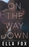 On the Way Down (Retake Duet, #1)