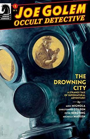 Joe Golem: Occult Detective--The Drowning City #1 (Joe Golem: Occult Detective Vol. 2)