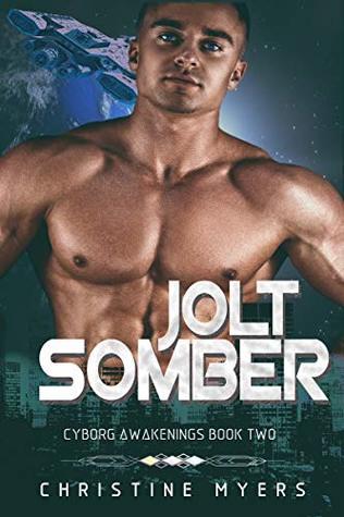Jolt Somber (Cyborg Awakenings, #2)