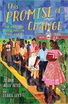 This Promise of Change by Jo Ann Allen Boyce