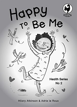 Happy to Be Me (Health Series 2)