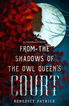 From the Shadows of the Owl Queen's Court (Yarnsworld #4)