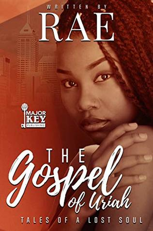 The Gospel of Uriah: Tales of a Lost Soul (The Gospsel of Uriah Book 1)