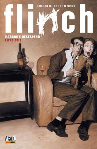 Flinch: horror e desespero - Livro dois