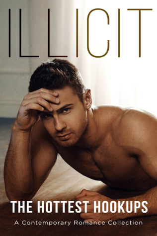 Illicit – A Sizzling Boxed Set