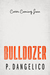 Bulldozer by P. Dangelico