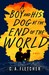 A Boy and His Dog at the End of the World by C.A. Fletcher