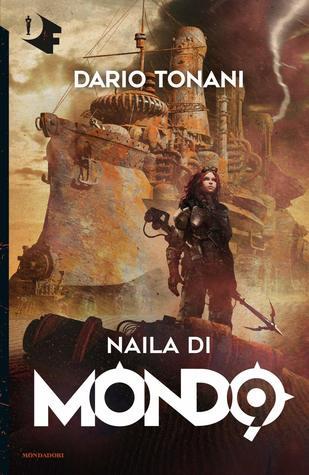 Naila di Mondo 9 di Dario Tonani