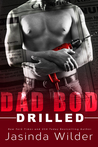Drilled (Dad Bod Contracting, #2)
