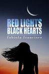 Red Lights, Black Hearts