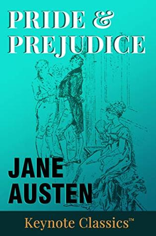 Pride and Prejudice (Annotated Keynote Classics)
