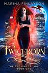 Twiceborn (The Proving #1)