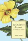 The Cotton Breath