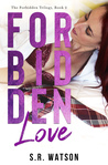Forbidden Love (Forbidden Trilogy, #2)