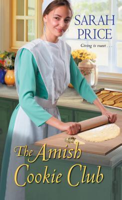 The Amish Cookie Club (The Amish Cookie Club #1)