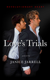 Love's Trials (Revolutionary Heart #2)