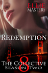 Redemption: The Collective Season Two, Episode 8