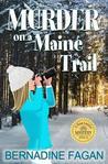 Murder on a Maine Trail