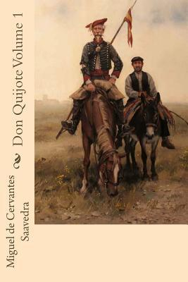 Don Quijote Volume 1