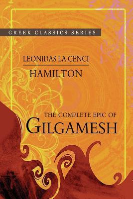 The Complete Epic of Gilgamesh