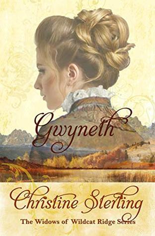 Gwyneth (The Widows of Wildcat Ridge, #4)