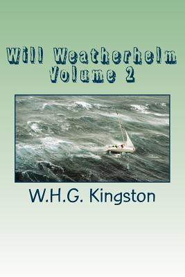 Will Weatherhelm Volume 2