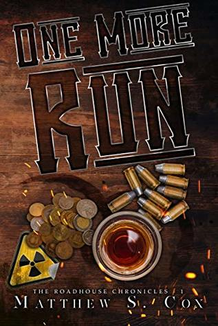 One More Run (The Roadhouse Chronicles #1)