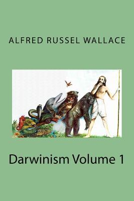 Darwinism Volume 1