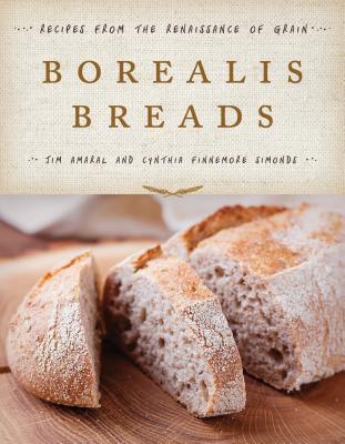 Borealis Breads the Renaissance of Grain