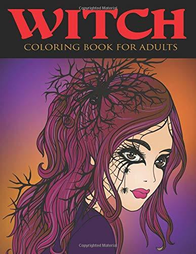 Witch Coloring Book for Adults (Adult Coloring Books)
