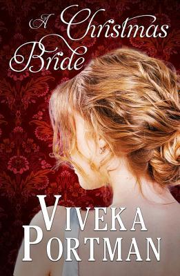 A Christmas Bride by Viveka Portman