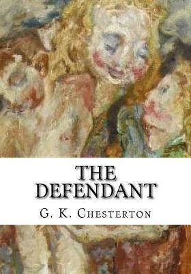 Livre gratuit sur cd télécharger The Defendant by G.K. Chesterton 1726497372 PDF ePub iBook