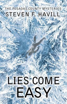 Lies Come Easy (Posadas County Mystery #13)
