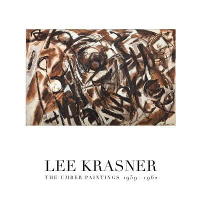 Lee Krasner: The Umber Paintings 1959-1962