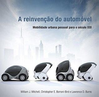 A Reinvenção do Automóvel