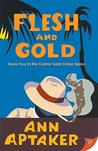 Flesh and Gold (Cantor Gold Crime)