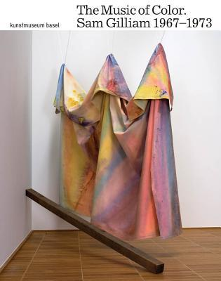 Sam Gilliam: The Music of Color: 1967-1973