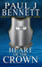Heart of the Crown by Paul J.   Bennett