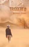 Triggered by Michael  Evans