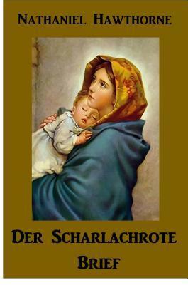 Der Scharlachrote Brief: The Scarlet Letter, German Edition