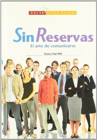 Sin Reservas/ Without Reserves
