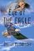 Eye of the Eagle by Sharon Buchbinder