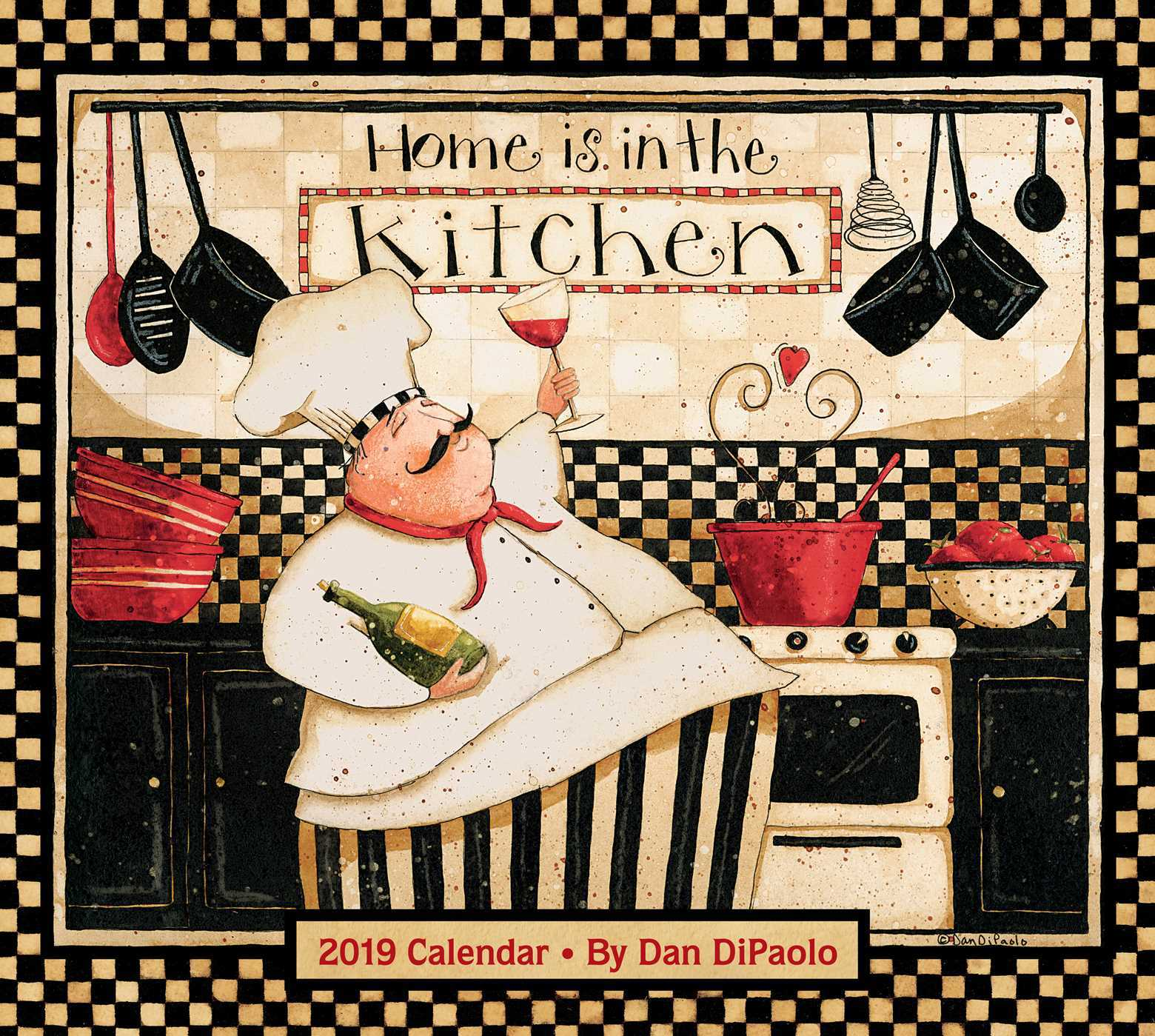 Home Is in the Kitchen 2019 Deluxe Wall Calendar