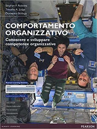 Comportamento organizzativo. Conoscere e sviluppare competenze organizzative.