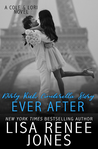 Dirty Rich Cinderella Story: Ever After (Dirty Rich Book 5)