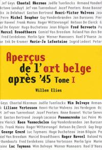Aperçus de l'art belge après 45 Tome I